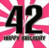 Sprüche zum 42. Geburtstag